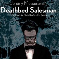 Deathbed Salesman (The Arthur Miller Mix by Chris Strouth for Paris1919)